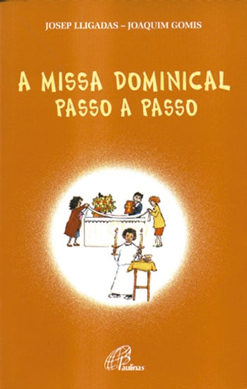 A Missa Dominical Passo a Passo_capa